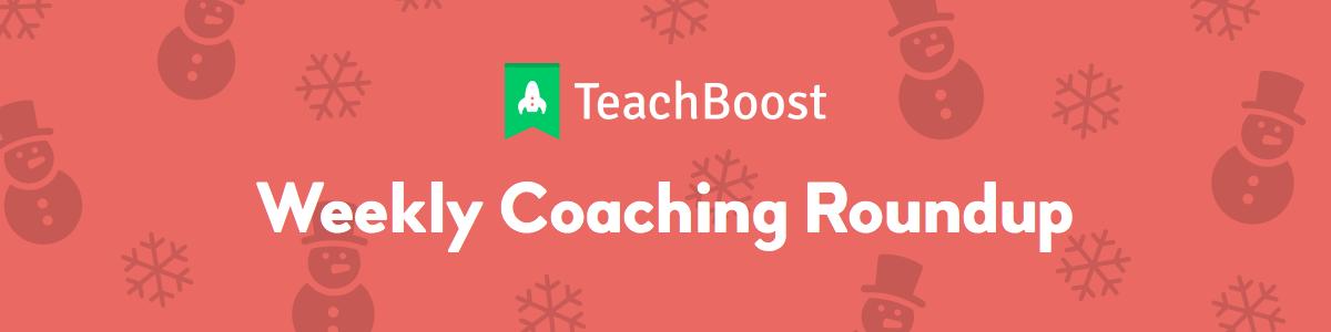 Weekly Coaching Roundup - December 2019 (Seasonal)